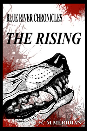 The Rising (Blue River Chronicles, #1)