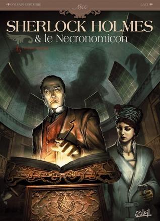 L'ennemi intérieur (Sherlock Holmes & le necronomicon, # 1)