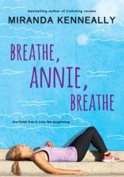 Breathe, Annie, Breathe Pdf Book