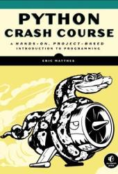 Python Crash Course: A Hands-On, Project-Based Introduction to Programming Book Pdf