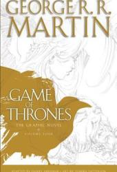 A Game of Thrones: The Graphic Novel, Vol. 4