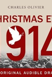 Christmas Eve, 1914 Pdf Book