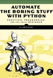 Automate the Boring Stuff with Python: Practical Programming for Total Beginners Book Pdf