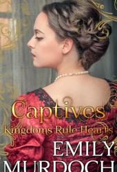 Captives: Kingdoms Rule Hearts Book Pdf