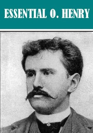 The Essential O. Henry Collection (200+ works)
