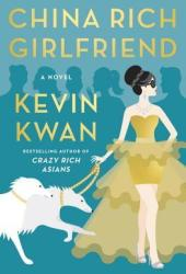 China Rich Girlfriend (Crazy Rich Asians #2) Pdf Book
