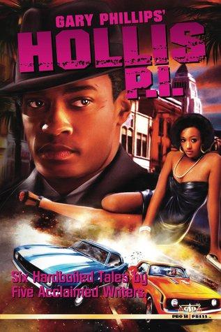Gary Phillips' Hollis P.I.