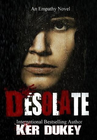Desolate (Empathy, #2)