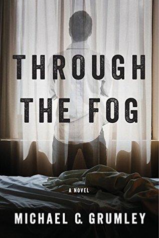 Through the Fog (Evan, #1)