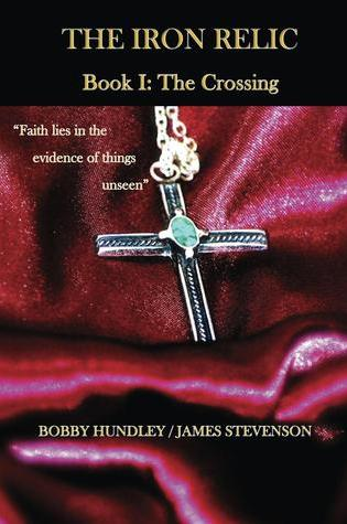 The Crossing (The Iron Relic #1) Book Pdf ePub