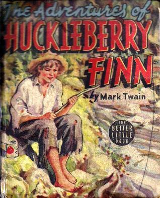 The Adventures of Huckleberry Finn (Better Little Book, #1422)