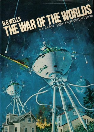 The War of the Worlds with the Time Machine and Selected Short Stories
