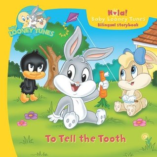 Baby Looney Tunes: To Tell the Tooth