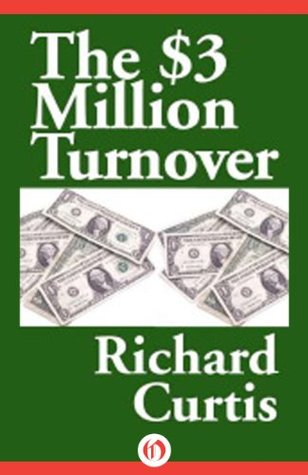 The $3 Million Turnover (The Pro Book 1)