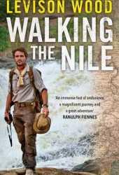 Walking the Nile Book Pdf
