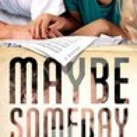 Reseña: Maybe Someday