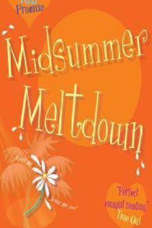 Midsummer Meltdown (Truth, Dare, Kiss, Promise)