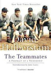 The Teammates: A Portrait of a Friendship Pdf Book