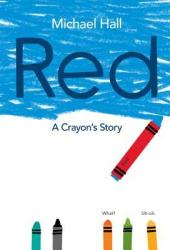 Red: A Crayon's Story Book Pdf
