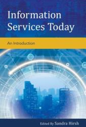 Information Services Today: An Introduction Book Pdf