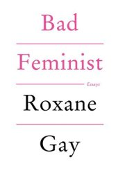 Bad Feminist Pdf Book