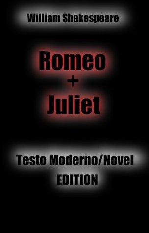 Romeo e Juliet: testo moderno / Novel Edition