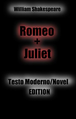 Romeo e Juliet: testo moderno / Novel Edition