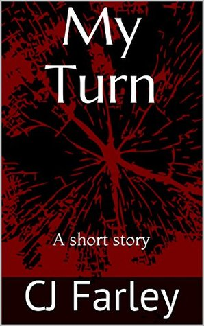My Turn: A short story