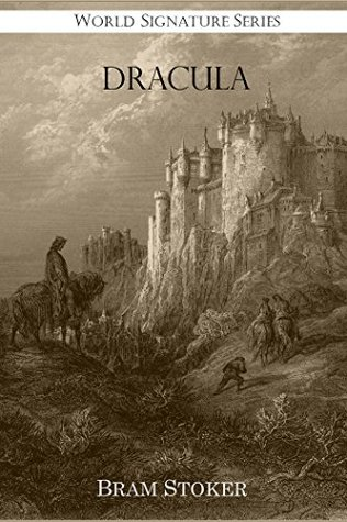 Dracula (Annotated with Selected Dracula's Castle Photos)