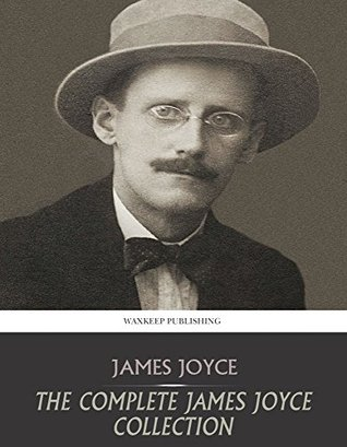 The Complete James Joyce Collection