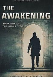 The Awakening  (The Judas Curse, #1) Pdf Book