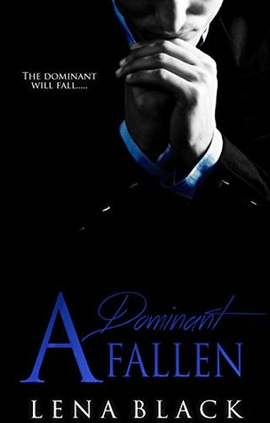 A Dominant Fallen (Dominant, #2)