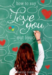 How to Say I Love You Out Loud Pdf Book