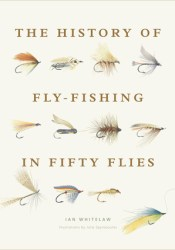 History of Fly-Fishing in Fifty Flies Pdf Book