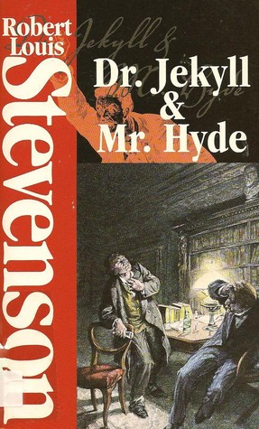 The Strange Case Of Dr. Jekyll And Mr. Hyde ;: And, The Dynamiter