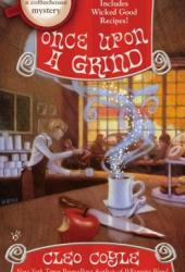 Once Upon a Grind (Coffeehouse Mystery, #14) Book Pdf