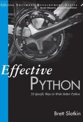 Effective Python: 59 Specific Ways to Write Better Python Book Pdf