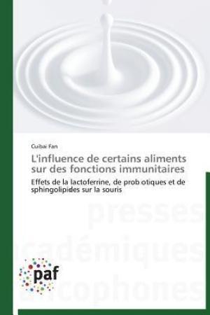L'Influence de Certains Aliments Sur Des Fonctions Immunitaires