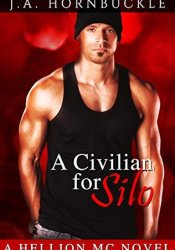 A Civilian for Silo (Hellion MC #4) Pdf Book