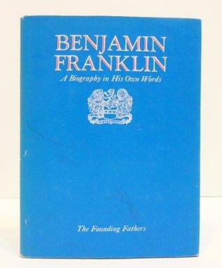 Founding Fathers Benjamin Franklin Volume 2