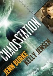 Chaos Station (Chaos Station, #1) Pdf Book