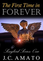 The First Time in Forever (Songbird Series, #1) Pdf Book