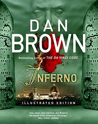 Inferno - Illustrated and Enhanced Edition: (Robert Langdon Book 4) (Robert Langdon series)