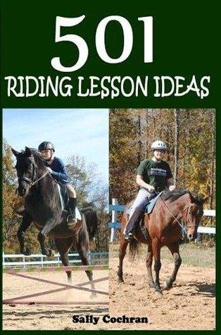 501 Riding Lesson Ideas