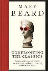 Confronting the Classics: Traditions, Adventures and Innovations Book Pdf
