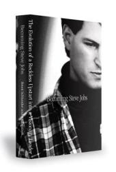 Becoming Steve Jobs: The Evolution of a Reckless Upstart into a Visionary Leader Book Pdf
