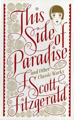 This Side of Paradise and Other Classic Works