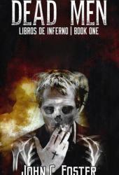 Dead Men (Libros De Inferno #1)