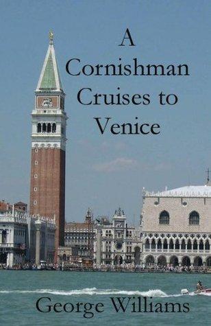 A Cornishman Cruises to Venice