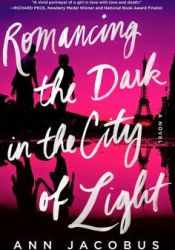 Romancing the Dark in the City of Light Pdf Book